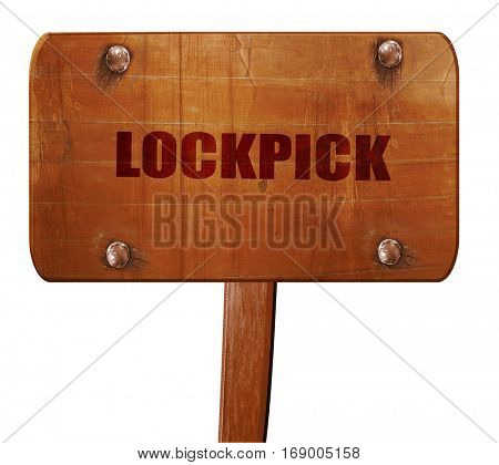 lockpick, 3D rendering, text on wooden sign