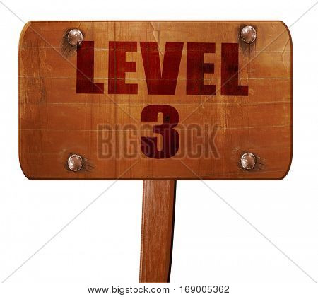 level 3, 3D rendering, text on wooden sign