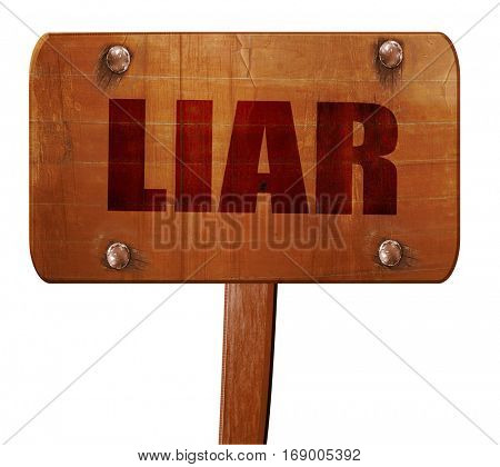 liar, 3D rendering, text on wooden sign