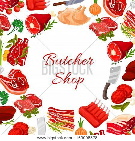 Butchery poster with fresh farm meat products of turkey and chicken leg, pork tenderloin bacon and mutton ribs or sirloin. Butcher shop vector beef filet or t-bone steak, liver and cutlets with greens onion, garlic, parsley and cutlery knife and fork