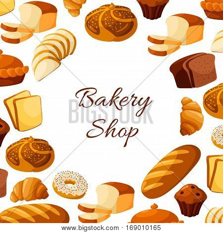 Bread poster for bakery or baker shop with vector sliced wheat bread toasts, wheat bread loaf, rye brick or bagel, crunch pie or cake, glazed donut or cupcake dessert, sweet croissant and chocolate muffin. Design for patisserie