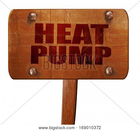 heat pump, 3D rendering, text on wooden sign