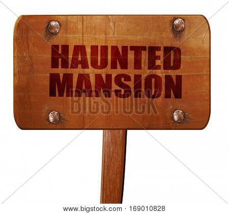 haunted mansion, 3D rendering, text on wooden sign
