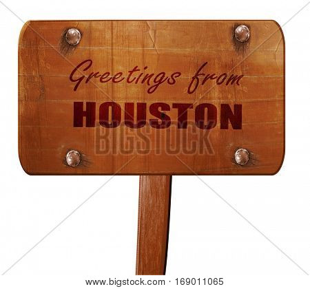 Greetings from houston, 3D rendering, text on wooden sign