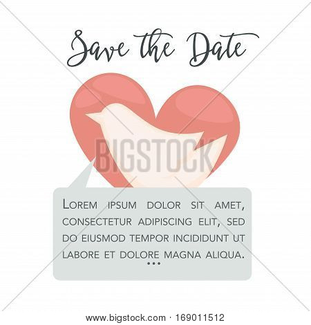 Save the date vector greeting or invitation card template with dove bird and wishes on pink heart background. Vector illustration for engagement announcement or marriage proposal and bridal event