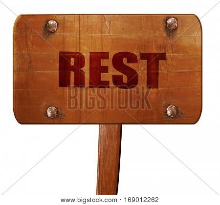 rest, 3D rendering, text on wooden sign