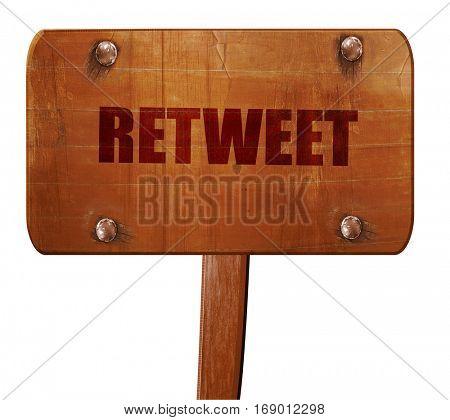 retweet, 3D rendering, text on wooden sign