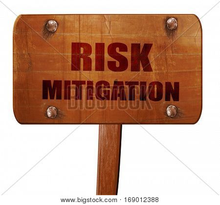 Risk mitigation sign, 3D rendering, text on wooden sign poster