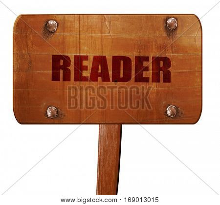 reader, 3D rendering, text on wooden sign