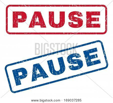 Pause text rubber seal stamp watermarks. Vector style is blue and red ink tag inside rounded rectangular shape. Grunge design and dirty texture. Blue and red signs.