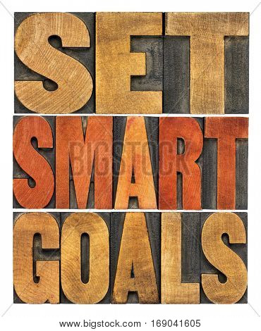 set smart goals  concept - isolated word abstract in vintage letterpress wood type
