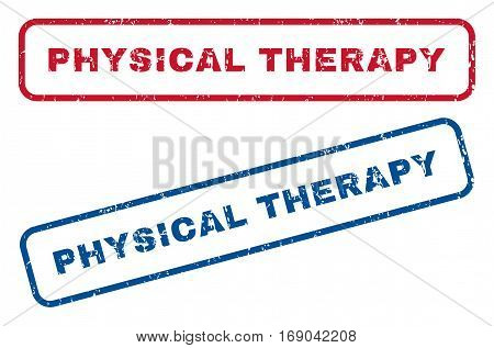 Physical Therapy text rubber seal stamp watermarks. Vector style is blue and red ink tag inside rounded rectangular banner. Grunge design and unclean texture. Blue and red stickers.