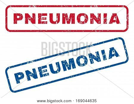 Pneumonia text rubber seal stamp watermarks. Vector style is blue and red ink caption inside rounded rectangular banner. Grunge design and unclean texture. Blue and red emblems.