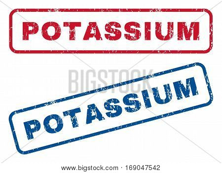 Potassium text rubber seal stamp watermarks. Vector style is blue and red ink tag inside rounded rectangular shape. Grunge design and unclean texture. Blue and red stickers.