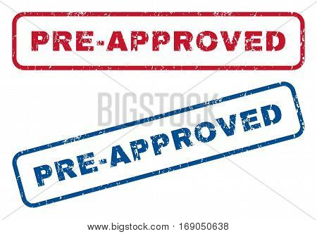 Pre-Approved text rubber seal stamp watermarks. Vector style is blue and red ink caption inside rounded rectangular banner. Grunge design and scratched texture. Blue and red emblems.