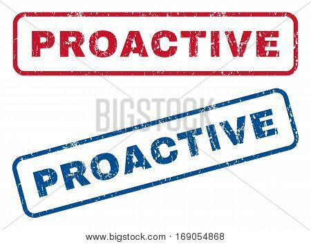 Proactive text rubber seal stamp watermarks. Vector style is blue and red ink caption inside rounded rectangular shape. Grunge design and scratched texture. Blue and red emblems.
