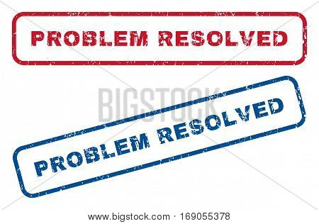 Problem Resolved text rubber seal stamp watermarks. Vector style is blue and red ink tag inside rounded rectangular shape. Grunge design and unclean texture. Blue and red stickers.