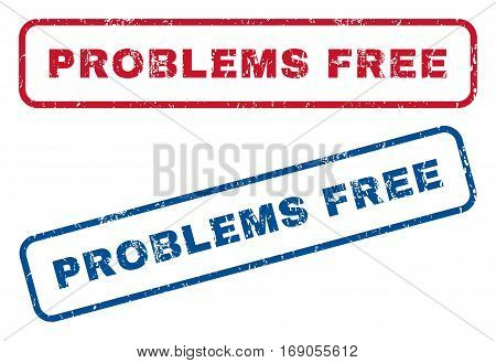 Problems Free text rubber seal stamp watermarks. Vector style is blue and red ink tag inside rounded rectangular shape. Grunge design and unclean texture. Blue and red stickers.