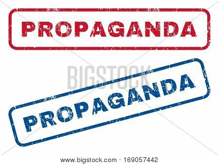 Propaganda text rubber seal stamp watermarks. Vector style is blue and red ink tag inside rounded rectangular shape. Grunge design and scratched texture. Blue and red signs.