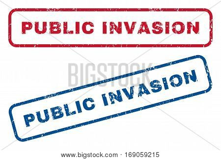 Public Invasion text rubber seal stamp watermarks. Vector style is blue and red ink tag inside rounded rectangular banner. Grunge design and dust texture. Blue and red emblems.