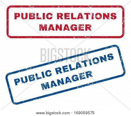 Public Relations Manager text rubber seal stamp watermarks. Vector style is blue and red ink tag inside rounded rectangular shape. Grunge design and dirty texture. Blue and red stickers.