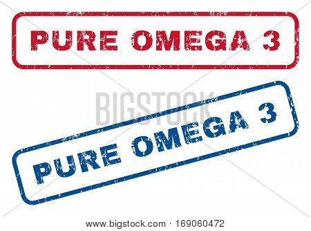 Pure Omega 3 text rubber seal stamp watermarks. Vector style is blue and red ink tag inside rounded rectangular shape. Grunge design and dirty texture. Blue and red stickers.