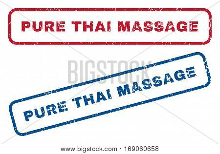 Pure Thai Massage text rubber seal stamp watermarks. Vector style is blue and red ink tag inside rounded rectangular banner. Grunge design and unclean texture. Blue and red emblems.