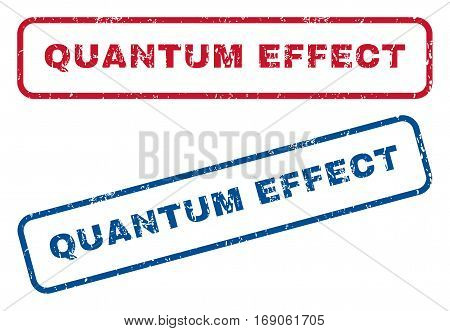 Quantum Effect text rubber seal stamp watermarks. Vector style is blue and red ink caption inside rounded rectangular banner. Grunge design and dust texture. Blue and red emblems.