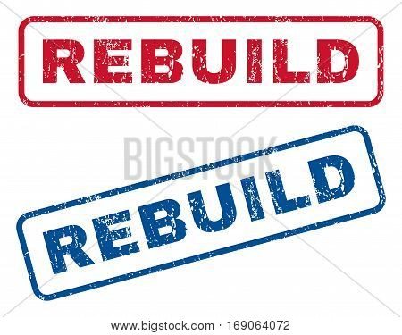 Rebuild text rubber seal stamp watermarks. Vector style is blue and red ink caption inside rounded rectangular banner. Grunge design and scratched texture. Blue and red emblems.