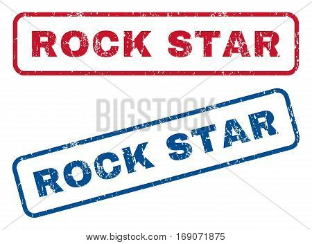 Rock Star text rubber seal stamp watermarks. Vector style is blue and red ink tag inside rounded rectangular shape. Grunge design and dust texture. Blue and red emblems.