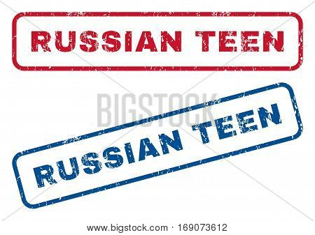 Russian Teen text rubber seal stamp watermarks. Vector style is blue and red ink tag inside rounded rectangular shape. Grunge design and scratched texture. Blue and red emblems.