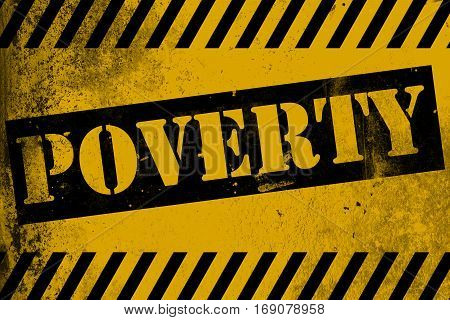 Poverty Sign Yellow With Stripes