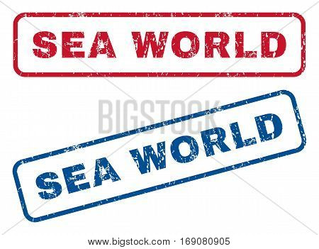 Sea World text rubber seal stamp watermarks. Vector style is blue and red ink caption inside rounded rectangular shape. Grunge design and scratched texture. Blue and red emblems.