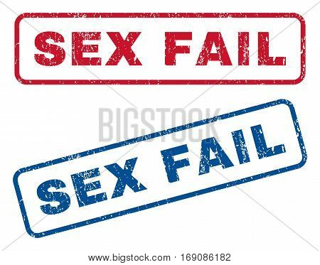 Sex Fail text rubber seal stamp watermarks. Vector style is blue and red ink caption inside rounded rectangular shape. Grunge design and dirty texture. Blue and red emblems.
