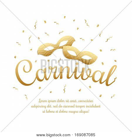 Gold lettering Carnival with masquerade masks on white background. Carnival invitation. Masquerade party banner with space for text. Vector stock illustration.