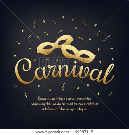 Gold lettering Carnival with masquerade masks on black night background. Carnival invitation. Masquerade party banner with space for text. Vector stock illustration.