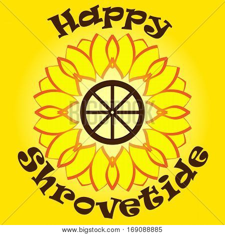 Bright yellow sun with text happy shrovetide on orange background. Wooden wheel inside. National holiday.Template for cards, invitation with symbols of shrovetide