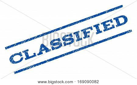 Classified watermark stamp. Text tag between parallel lines with grunge design style. Rotated rubber seal stamp with dust texture. Vector blue ink imprint on a white background.