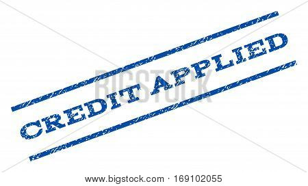Credit Applied watermark stamp. Text caption between parallel lines with grunge design style. Rotated rubber seal stamp with dirty texture. Vector blue ink imprint on a white background.