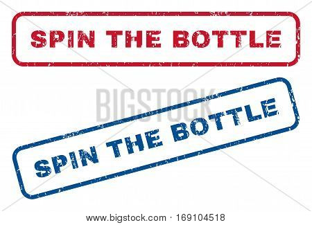 Spin The Bottle text rubber seal stamp watermarks. Vector style is blue and red ink tag inside rounded rectangular banner. Grunge design and scratched texture. Blue and red signs.