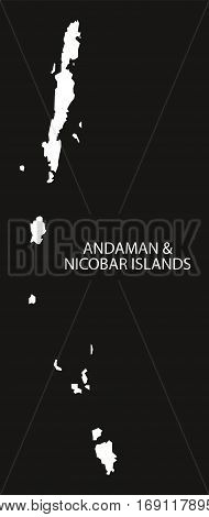 Andaman And Nicobar Islands India Map Black Inverted