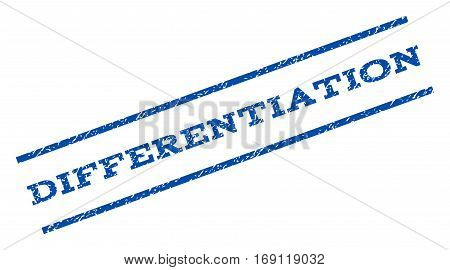 Differentiation watermark stamp. Text tag between parallel lines with grunge design style. Rotated rubber seal stamp with unclean texture. Vector blue ink imprint on a white background.