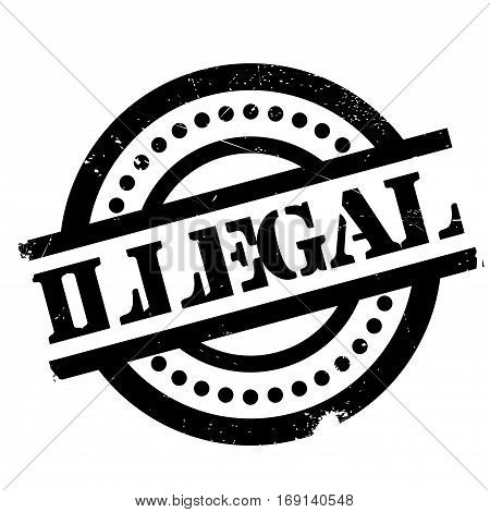 Illegal rubber stamp. Grunge design with dust scratches. Effects can be easily removed for a clean, crisp look. Color is easily changed.