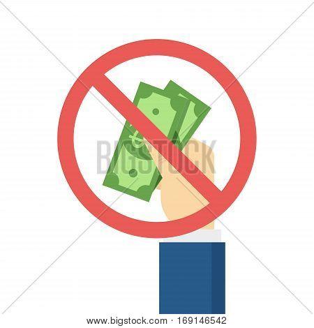 Hand puts cash - Sop Corruption concept. Vector illustration in flat style.
