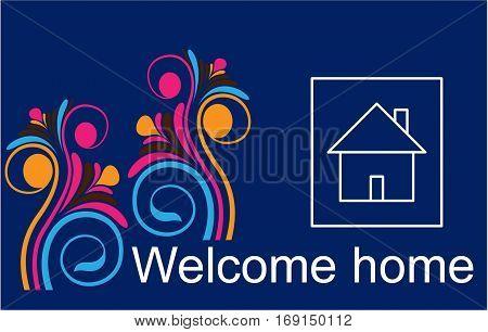 welcome home sweet home  home sweet home