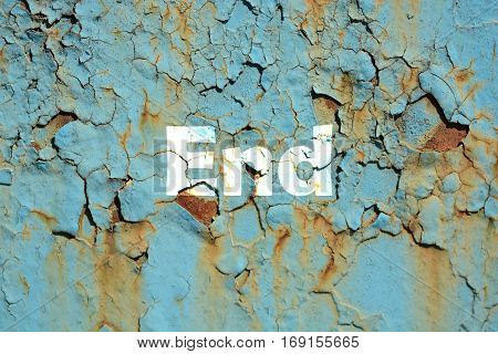 End Word Print On The Rusty Corrugated Metal Wall Texture Background