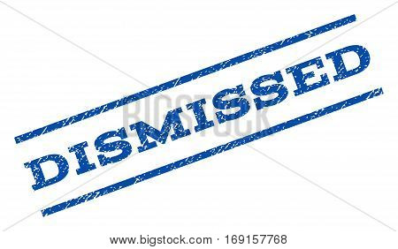 Dismissed watermark stamp. Text caption between parallel lines with grunge design style. Rotated rubber seal stamp with dirty texture. Vector blue ink imprint on a white background.