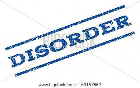 Disorder watermark stamp. Text tag between parallel lines with grunge design style. Rotated rubber seal stamp with dust texture. Vector blue ink imprint on a white background.