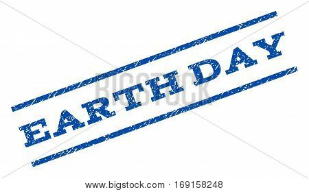 Earth Day watermark stamp. Text caption between parallel lines with grunge design style. Rotated rubber seal stamp with dust texture. Vector blue ink imprint on a white background.