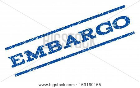Embargo watermark stamp. Text caption between parallel lines with grunge design style. Rotated rubber seal stamp with dust texture. Vector blue ink imprint on a white background.